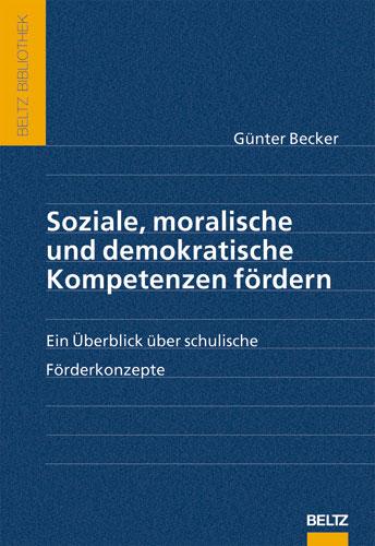 Soziale, moralische und demokratische Kompetenz...