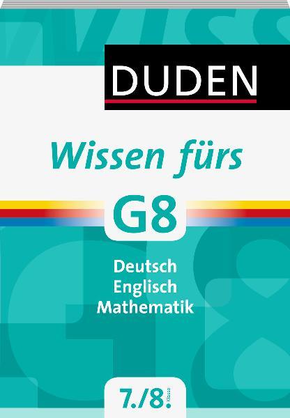 Duden - Wissen fürs G8. 7. und 8. Klasse - Sabi...