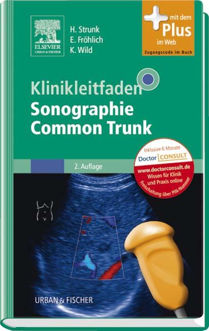 Klinikleitfaden Sonographie Common Trunk: mit Zugang zum Elsevier-Portal