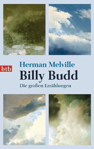Billy Budd: Die großen Erzählungen - Herman Melville