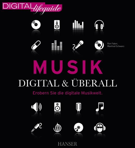 Musik - digital & überall: Erobern Sie die digi...