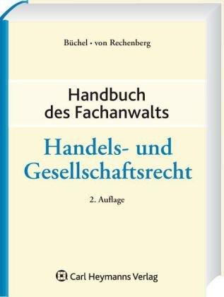 Handbuch des Fachanwalts Handels- und Gesellsch...