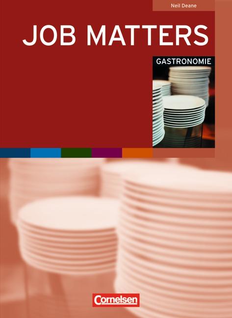 Job Matters: Gastronomie: Arbeitsheft - Neil Deane