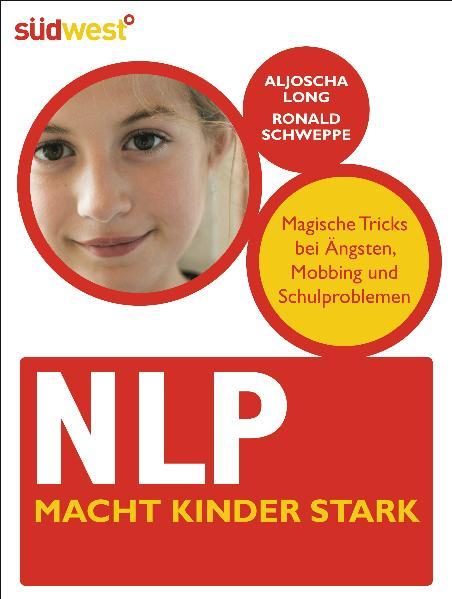 NLP macht Kinder stark: Magische Tricks bei Äng...