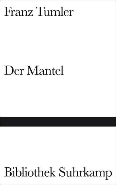 Der Mantel: Erzählung (Bibliothek Suhrkamp) - Franz Tumler