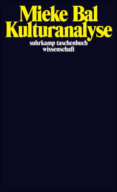 Kulturanalyse (suhrkamp taschenbuch wissenschaft) - Mieke Bal
