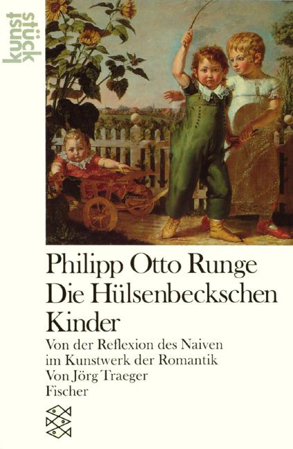 Philipp Otto Runge, Die Hülsenbeckschen Kinder:...