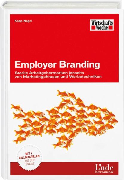 Employer Branding: Starke Arbeitgebermarken jen...