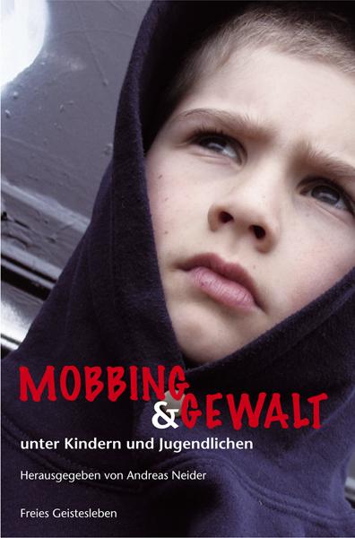 Mobbing und Gewalt unter Kindern und Jugendlich...