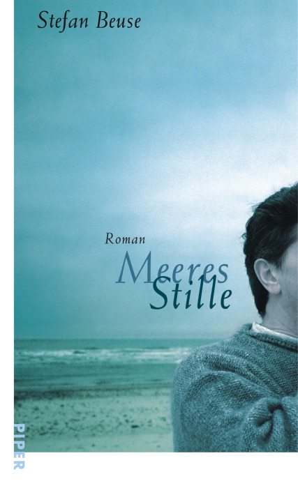 Meeres Stille: Roman - Stefan Beuse