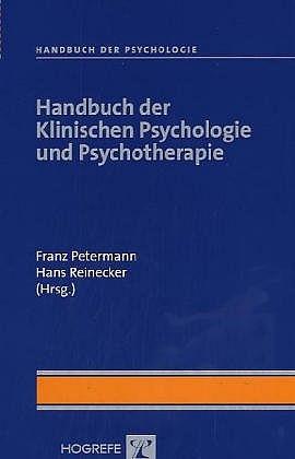 Handbuch der Psychologie: Handbuch der Klinisch...