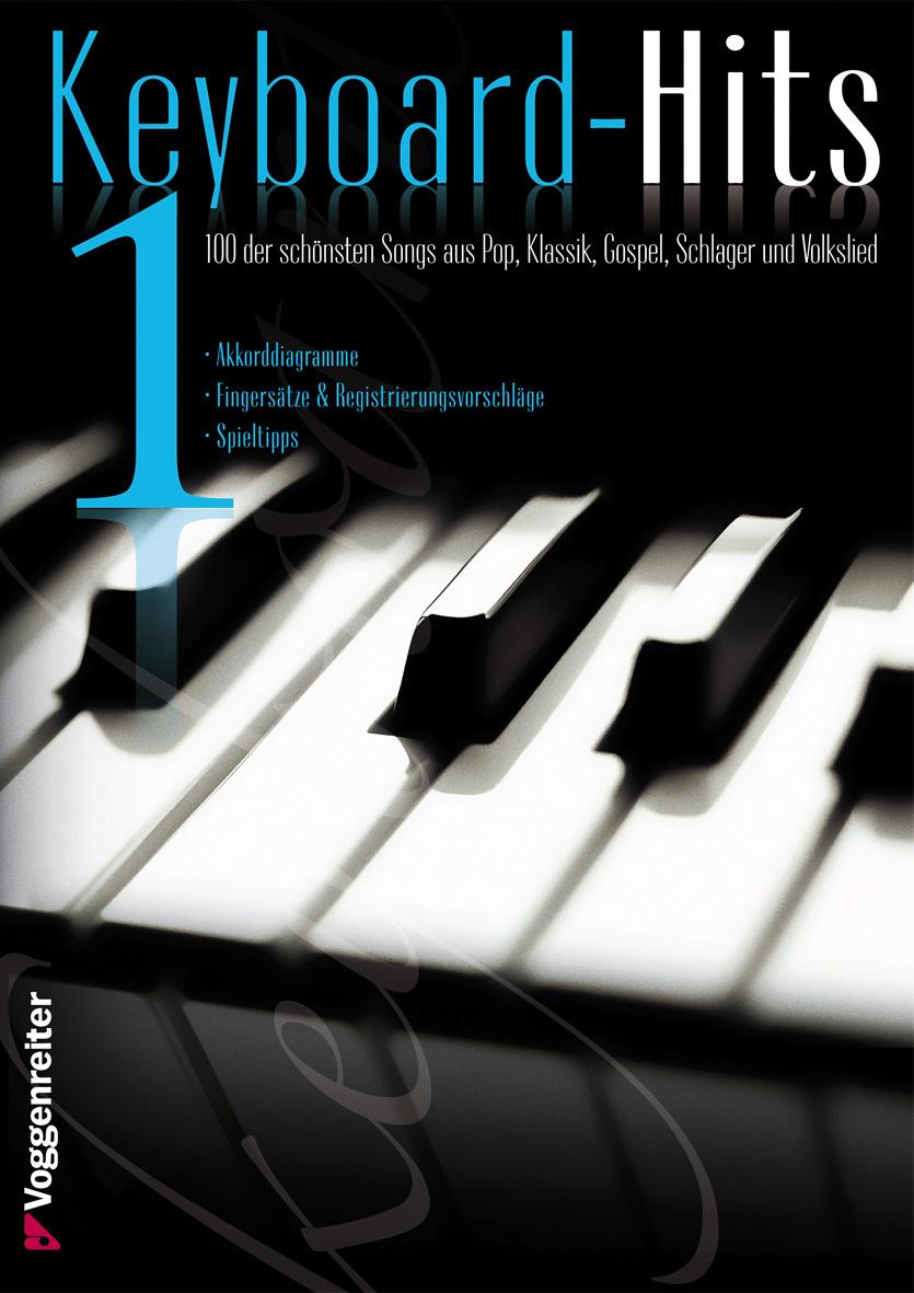 Keyboard-Hits 1: 100 der schönsten Songs aus Pop, Klassik, Gospel, Schlager und Volkslied - Jeromy Bessler
