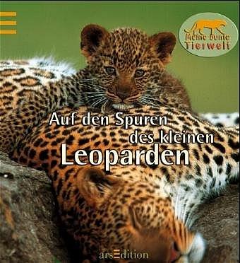 Auf den Spuren des kleinen Leoparden - Mymi Doinet