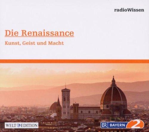 Radiowissen-Geschichte - Die Renaissance