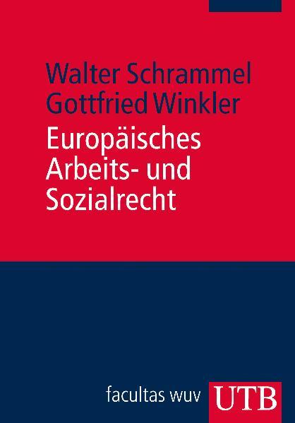 Europäisches Arbeits- und Sozialrecht - Walter ...