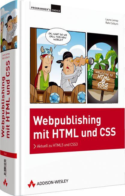 Webpublishing mit HTML und CSS - Rafe Colburn
