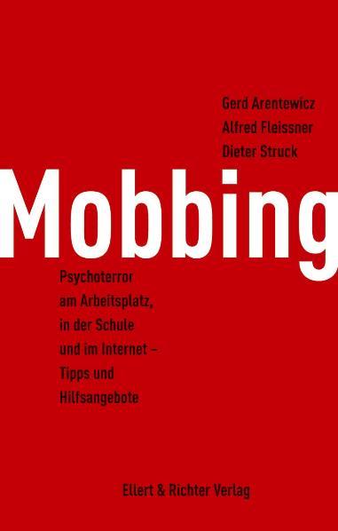 Mobbing: Psychoterror am Arbeitsplatz, in der S...