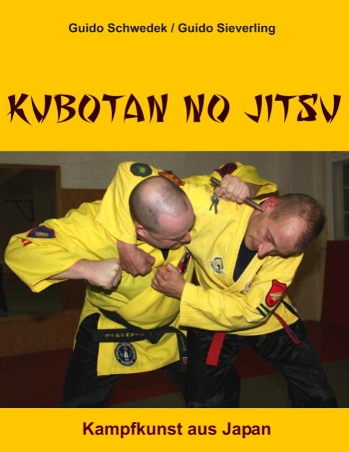 Kubotan No Jitsu: Kampfkunst aus Japan - Guido ...
