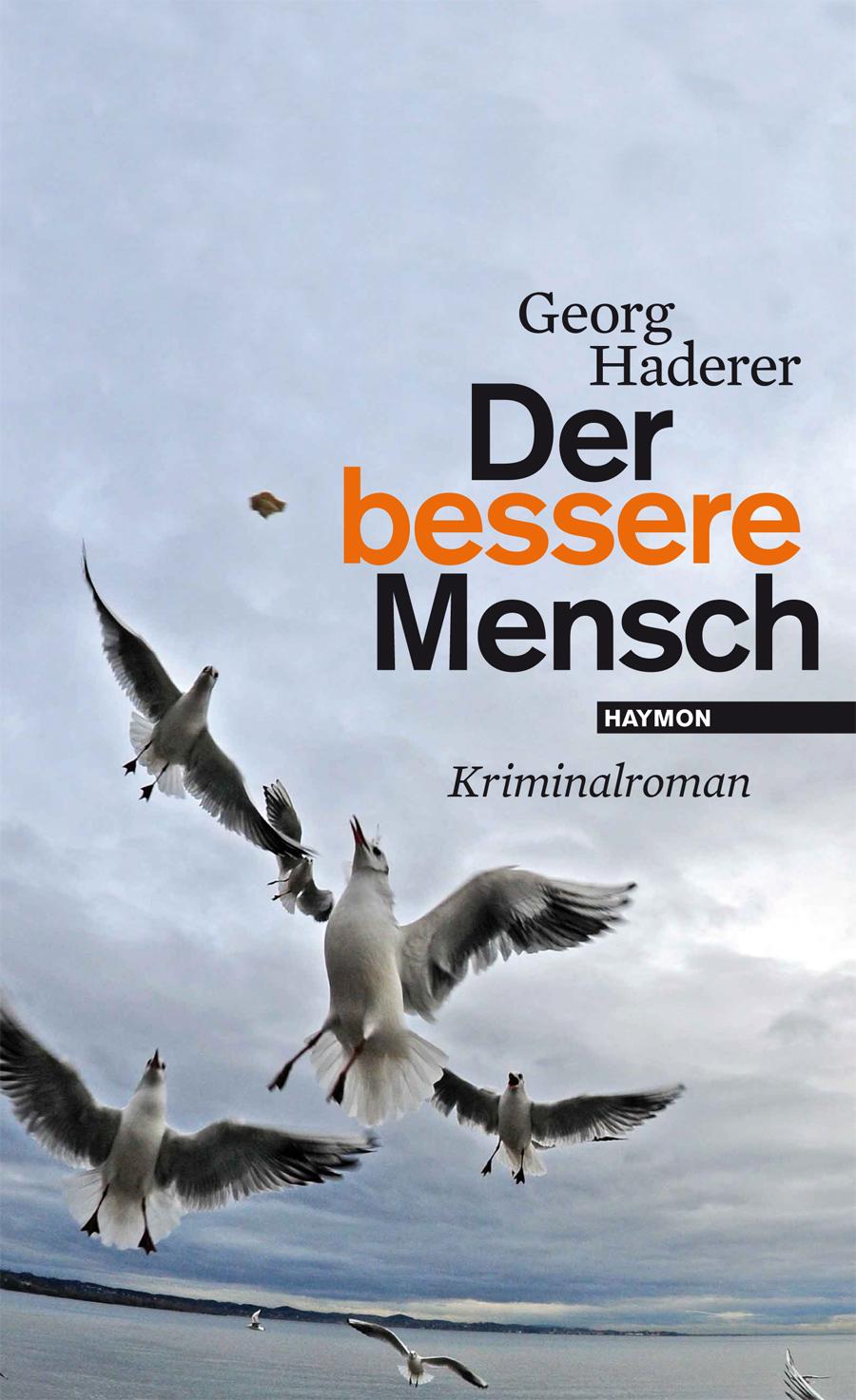 Der bessere Mensch - Georg Haderer