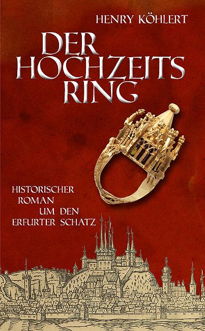 Der Hochzeitsring - Henry Köhlert