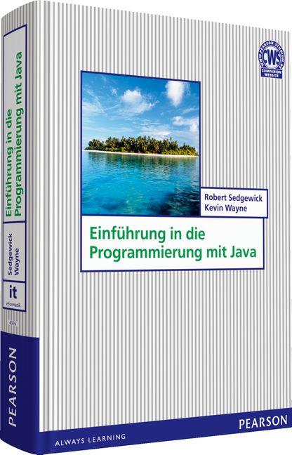 Einführung in die Programmierung mit Java - Rob...