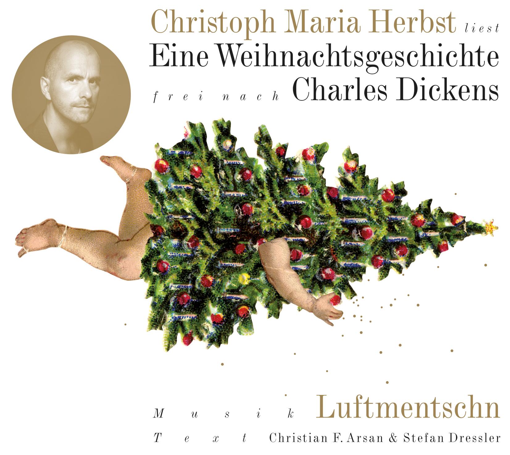 Eine Weihnachtsgeschichte frei nach Charles Dickens - Christian F. Arsan