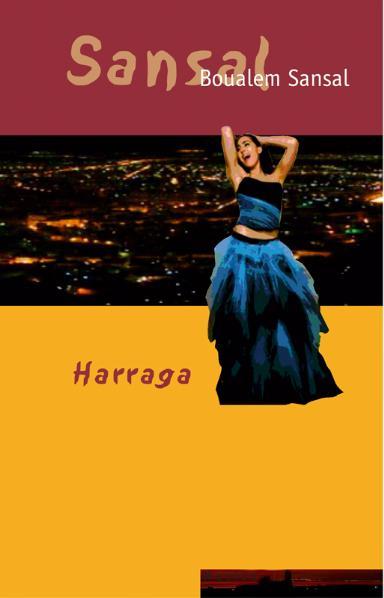 Harraga: Roman - Boualem Sansal