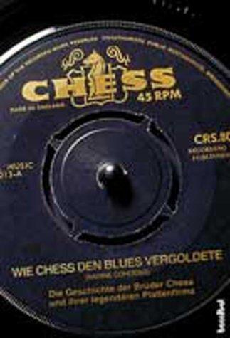 Wie Chess den Blues vergoldete. Die Geschichte ...