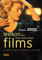 Lexikon des Internationalen Films. Filmjahr 200...