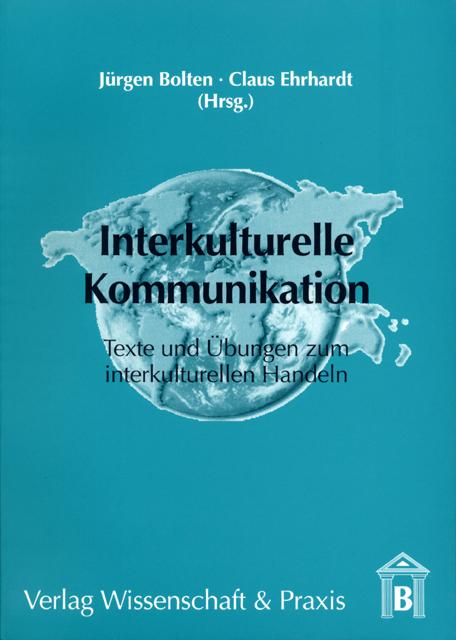 Interkulturelle Kommunikation: Texte und Übunge...