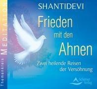 Friede mit den Ahnen. Audio-CD: Zwei heilende R...