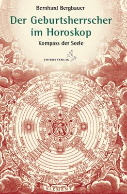 Der Geburtsherrscher im Horoskop: Kompass der S...