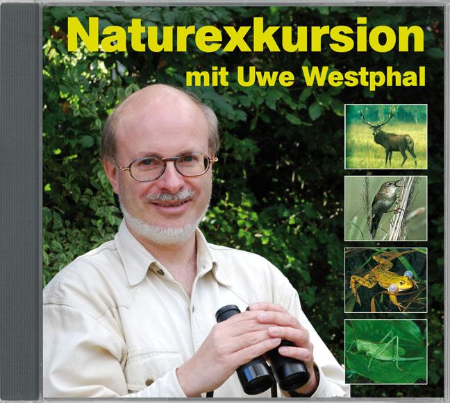 Naturexkursion mit Uwe Westphal: Streifzug durch die heimische Natur mit Uwe Westphal. Der Stimmen-Imitator präsentiert