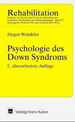 Psychologie des Down-Syndroms - Jürgen Wendeler