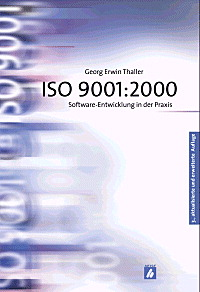 ISO 9001:2000: Software-Entwicklung in der Prax...