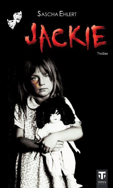 Jackie: Thriller - Sascha Ehlert