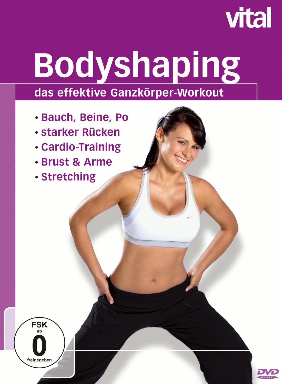 Vital: Bodyshaping - Das effektive Ganzkörper-W...