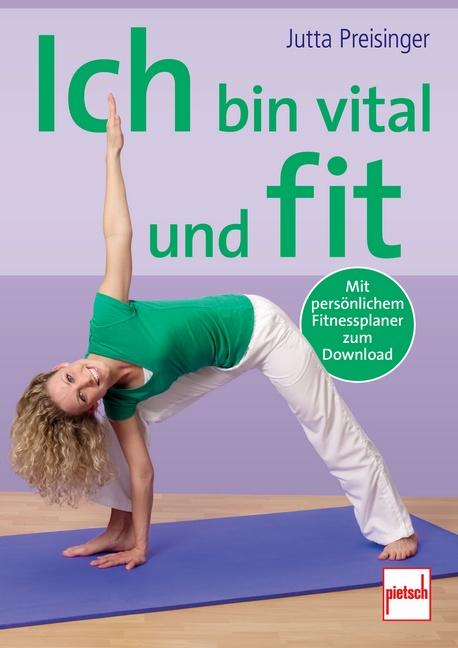 Ich bin vital und fit - Jutta Preisinger