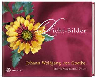 Licht-Bilder - Johann W. von Goethe