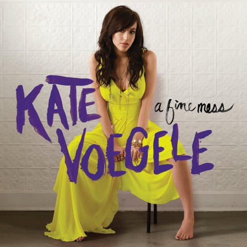 Kate Voegele - A Fine Mess [Deluxe Edition]