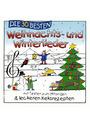 Die 30 besten Weihnachts- und Winterlieder - mit Texten zum Mitsingen & leckeren Keksrezepten