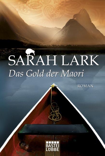 Das Gold der Maori - Sarah Lark [Taschenbuch]