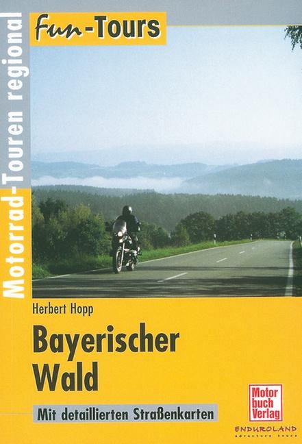 Fun-Tours Bayerischer Wald. Motorrad-Touren reg...