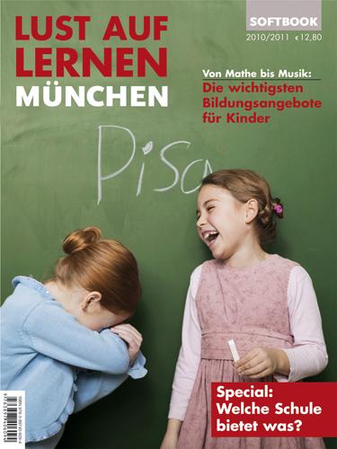 Lust auf Lernen München 2010/2011. Von Mathe bi...