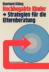 Hochbegabte Kinder - Eberhard Elbing
