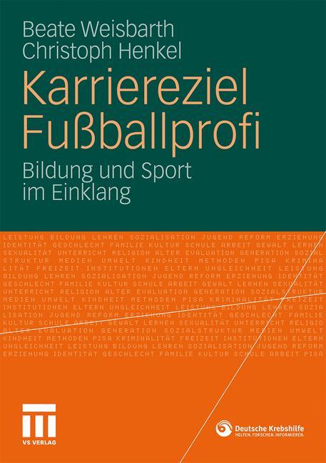 Karriereziel Fußballprofi: Bildung und Sport im...