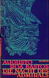 Die Nacht des Admirals: Roman - Augusto Roa Bastos