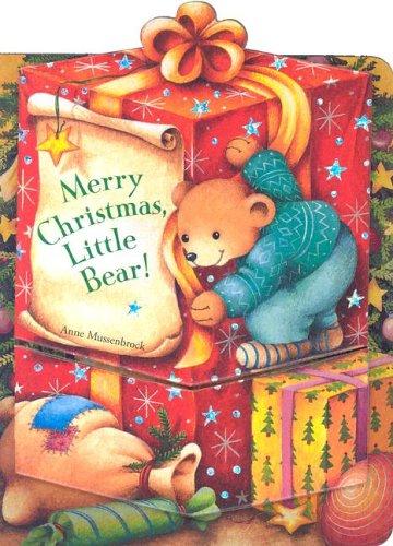 Merry Christmas, Little Bear! - Brigit Meyer