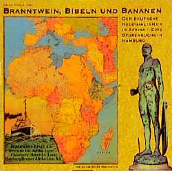 Branntwein, Bibeln und Bananen: Der deutsche Ko...
