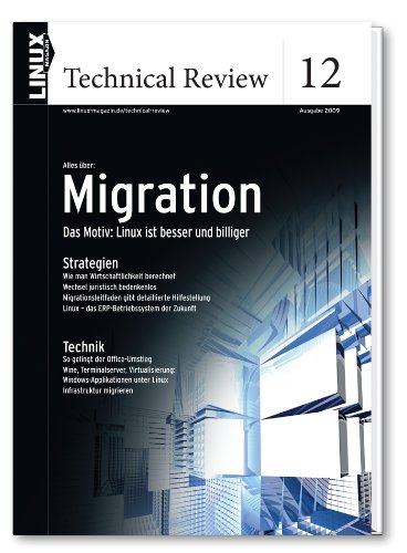 Linux Technical Review 12: Migration: Das Motiv...